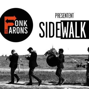 Sidewalk / Les Fonk'Farons
